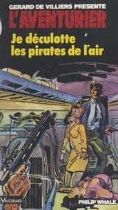 P Whale - Je déculotte les pirates de l'air.