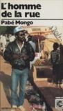 Pabé Mongo - L'homme de la rue.