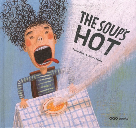 Pablo Albo et André Letria - The soup's hot.