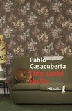 Pablo Casacuberta - Une santé de fer.