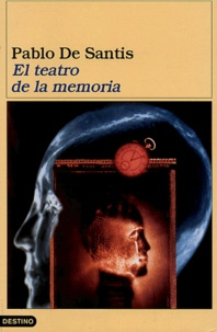 Pablo de Santis - El teatro de la memoria.