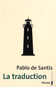 Pablo de Santis - La traduction.