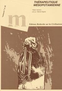 Pablo Herrero - Recherche sur les grandes civilisations Mémoire n°48 : La thérapeutique mésopotamienne.