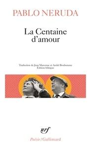 Téléchargements gratuits d'ebook bestsellers La Centaine d'amour  - Edition bilingue français-espagnol (French Edition) par Pablo Neruda PDF iBook
