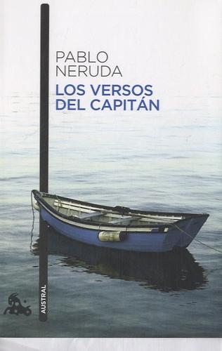 Pablo Neruda - Los versos del Capitan.