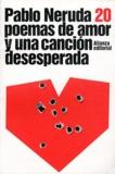 Pablo Neruda - Poemas de amor y una cancion desesperada.