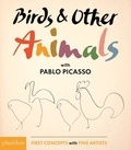 Pablo Picasso - Birds & Other Animals with Pablo Picasso.