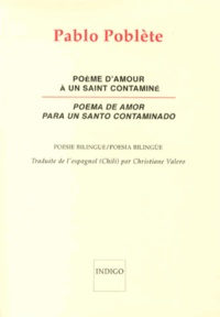 Pablo Poblète - Poème d'amour pour un saint contaminé.