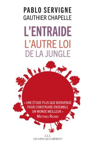 L'entraide - Pablo Servigne, Gauthier Chapelle - Format PDF - 9791020904515 - 14,99 €