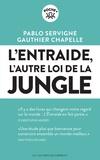 Pablo Servigne - L'entraide - L'autre loi de la jungle.