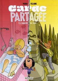 Pablo Velarde - Garde partagée Tome 3 : Chacun sa voie.