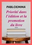 Pabloemma - Edition et priorité dans la promotion du livre.