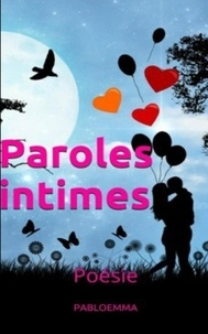 Pabloemma - Paroles intimes.