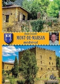 Pacaud Serge - Mont-de-marsan medieval (poche).