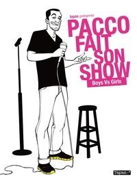 Feriasdhiver.fr Pacco fait son show - Boys Vs Girls Image