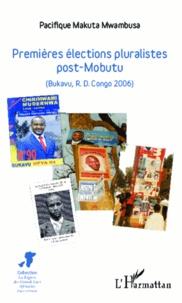 Premières élections pluralistes post-Mobutu - (Bukavu, R.D. Congo 2006).pdf