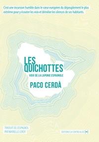 Paco Cerda - Les Quichottes - Voix de la Laponie espagnole.