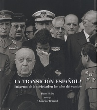 Paco Elvira - La Transicion Española - Imagenes de la sociedad en los años del cambio.