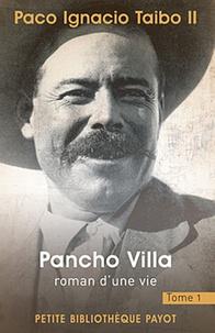 Pancho Villa, roman dune vie - Tome 1.pdf
