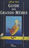 Paco M'ma - Guide des grands-mères.