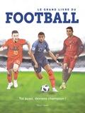 Paco Martinez - Le grand livre du football.