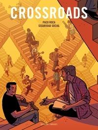 Paco Roca et  Social Seguridad - Crossroads.