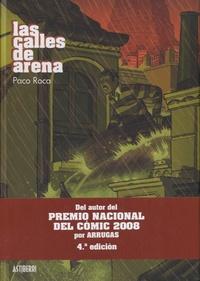 Paco Roca - Las calles de arena.