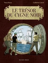 Paco Roca et Guillermo Corral - Le Trésor du Cygne noir.
