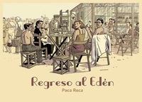 Paco Roca - Regreso al Eden.