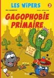 Paco Salamander - Les Wipers Tome 2 : Gagophobie primaire.