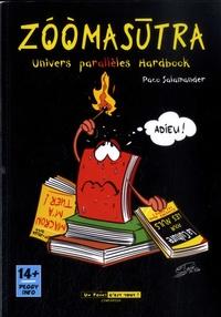Paco Salamander - Zoomasutra - Univers parallèles hardbook.