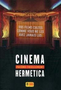 Pacôme Thiellement - Cinéma hermetica.