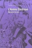 Pacôme Thiellement - L'homme électrique - Nerval et la vie.