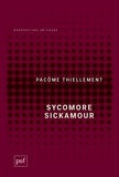 Pacôme Thiellement - Sycomore Sickamour.