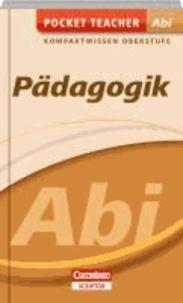 Pädagogik Abi Kompaktwissen Oberstufe.