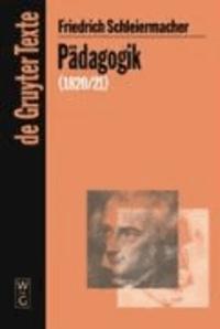 Pädagogik - Die Theorie der Erziehung von 1820/21 in einer Nachschrift.