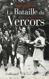 Paddy Ashdown - La Bataille du Vercors - Une amère victoire.