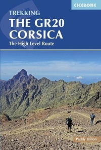 Paddy Dillon - Trekking The Gr20 Corsica - The high level route.