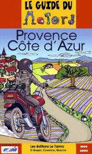 Paddy Guelton et Florence Champion - Provence Côte d'Azur. - Edition 1999-2000.