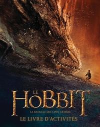 Paddy Kempshall - Le Hobbit, la bataille des cinq armées - Le livre d'activités.