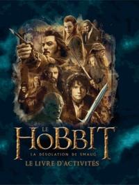 Paddy Kempshall - Le Hobbit, la désolation de Smaug - Le livre d'activités.