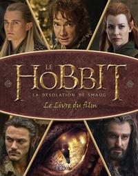 Paddy Kempshall - Le Hobbit, la désolation de Smaug - Le livre du film.