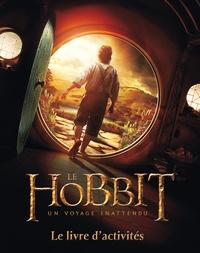 Paddy Kempshall - The Hobbit : un voyage inattendu - Le livre d'activités.