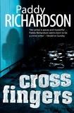 Paddy Richardson - Cross Fingers.