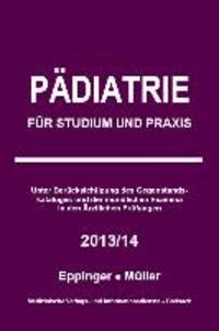 Pädiatrie - Für Studium und Praxis - 2013/14.