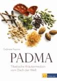 Padma - Tibetische Kräutermedizin vom Dach der Welt.