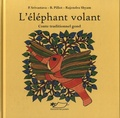 Padmaja Srivastava et Barbara Pillot - L'éléphant volant.