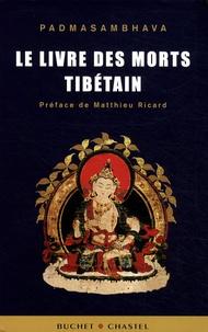 Le livre des morts tibétain- La grande libération par l'écoute dans les états intermédiaires -  Padmasambhava pdf epub