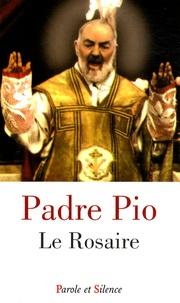 Padre Pio - Le Rosaire.