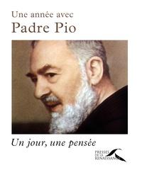 Padre Pio - Une année avec Padre Pio - Un jour, une pensée.